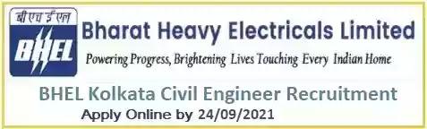 BHEL Kolkata Civil Engineer Recruitment 2021